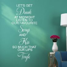 Let's Get Drunk at Midnight ~ Wall sticker / decals